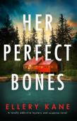 Her Perfect Bones