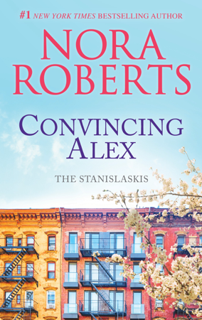 Convincing Alex - Nora Roberts