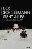 Der Schneemann sieht alles