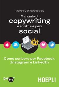 Manuale di copywriting e scrittura per i social Book Cover