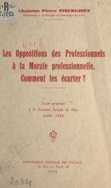 Download Les oppositions des professionnels à la morale professionnelle