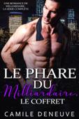 Le Phare du Milliardaire, le coffret: Une Romance de Milliardaire, la série complète