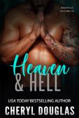 Heaven & Hell (Nashville Outlaws #3)