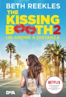 The kissing booth 2. Un amore a distanza ebook Download