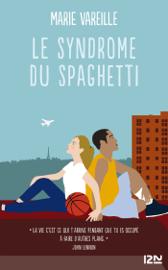 Le syndrôme du spaghetti Par Le syndrôme du spaghetti
