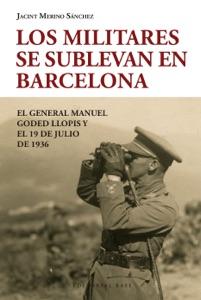 Los militares se sublevan en Barcelona Book Cover