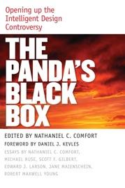 The Panda's Black Box - Nathaniel C. Comfort, Daniel J. Kevles, Scott Gilbert, Edward J. Larson & Jane Maienschein by  Nathaniel C. Comfort, Daniel J. Kevles, Scott Gilbert, Edward J. Larson & Jane Maienschein PDF Download