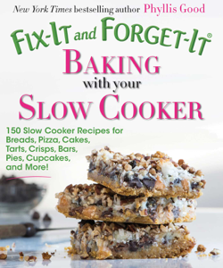 Fix-It and Forget-It Baking with Your Slow Cooker Book Cover
