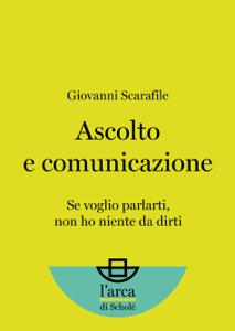 Ascolto e comunicazione Libro Cover