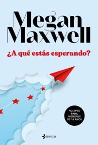¿A qué estás esperando? Book Cover