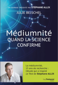 Médiumnité quand la science confirme