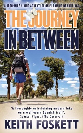 The Journey in Between - Keith Foskett
