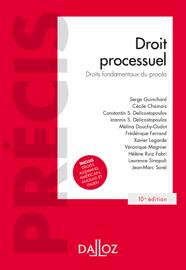 Droit processuel. Droits fondamentaux du procès - 10e éd.