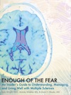 Enough Of The Fear