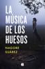 Nagore Suárez - La música de los huesos portada