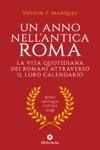 Un Anno Nellantica Roma