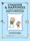 Cyanide  Happiness A Guide To Parenting By Three Guys With No Kids
