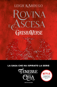 Grishaverse - Rovina e ascesa Book Cover