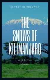The Snows of Kilimanjaro and Other Stories PDF Download