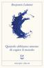 Benjamín Labatut - Quando abbiamo smesso di capire il mondo artwork