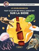 Le Houblonomicon - Tout ce qu'on ne vous a jamais dit sur la bière
