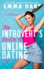 The Introvert's Guide to Online Dating (The Introvert's Guide, #1)