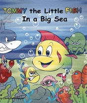 Tommy the Little Fish in a  Big Sea