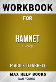 Hamnet A novel by Maggie O'Farrell (Max Help Workbooks)