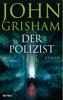 John Grisham - Der Polizist Grafik