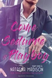 Download Come sedurre il playboy
