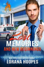 Lost Memories and New Beginnings PDF Download
