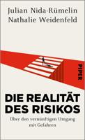 Julian Nida-Rümelin & Nathalie Weidenfeld - Die Realität des Risikos artwork