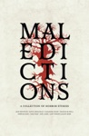 Maledictions A Horror Anthology