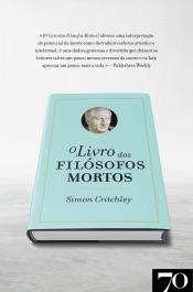 Download and Read Online O Livro dos Filósofos Mortos