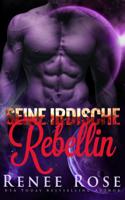 Renee Rose - Seine irdische Rebellin artwork