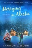 Merrying in Alaska