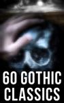 60 Gothic Classics
