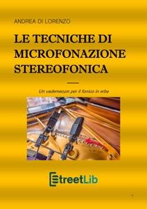 Le tecniche di microfonazione stereofonica Book Cover
