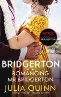 Download and Read Online Bridgerton: Romancing Mr Bridgerton (Bridgertons Book 4)