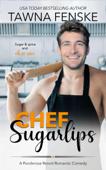 Chef Sugarlips Book Cover