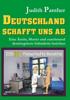 Judith Panther - Deutschland schafft uns ab Grafik