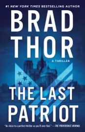 The Last Patriot - Brad Thor by  Brad Thor PDF Download