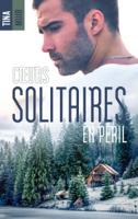 Download and Read Online Coeurs solitaires en péril