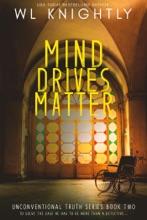 Mind Drives Matter