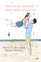 Botas de colores para días de lluvia ebook Download