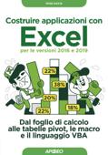 Costruire applicazioni con Excel - per le versioni 2016 e 2019 Book Cover