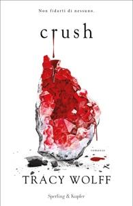 Crush di Tracy Wolff Copertina del libro