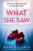 What She Saw - Wendy Clarke