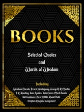 BOOKS: SELECTED QUOTES AND WORDS OF WISDOM