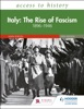 Access To History: Italy: The Rise Of Fascism 1896–1946 Fifth Edition